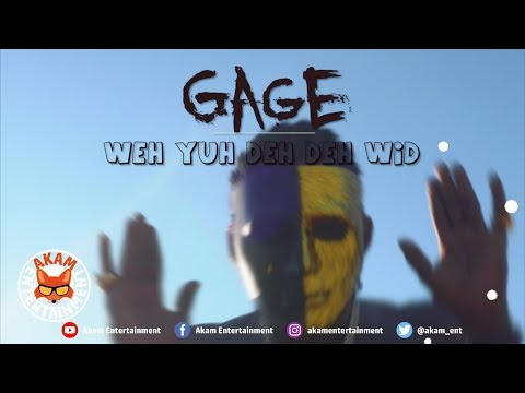 Gage - Weh Yuh Deh Deh Wid [Official Music Video HD]