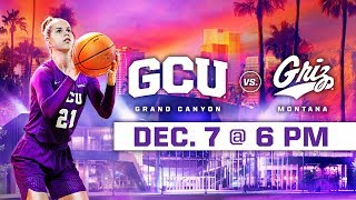 GCU Women's Basketball vs. Montana Dec 7, 2018