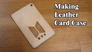 28 [LeatherCraft] Making Card …