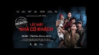 TRỰC TIẾP: Buổi Công Chiếu LẬT MẶT: NHÀ CÓ KHÁCH | Premiere tại Hồ Chí Minh