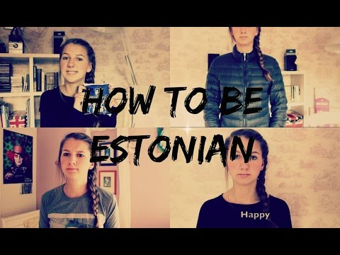 How To Be Estonian
