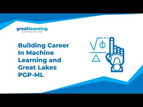 Building Career In Machine Learning   PG Program In Machine Learning- Great Lakes   Great Learning