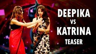 Deepika Padukone Vs Katrina Kaif Teaser    Shudh Desi Raps