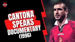 Cantona Speaks