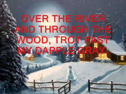 OVER THE RIVER AND THROUGH THE WOOD 0001 - YouTube
