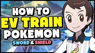 How To EV Train in Pokemon Sword and Shield - FULL GUIDE