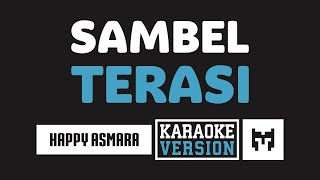 [ Karaoke ] Happy Asmara - Sambel Terasi (Koplo)