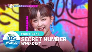 SECRET NUMBER - Who Dis? [Music Bank/22-05-2020][SUB INDO]