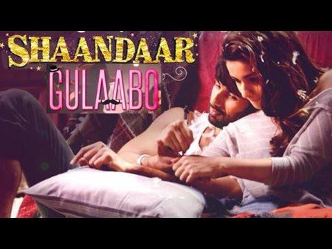 'Gulaabo' Official Song REVIEW | Shaandaar-Shahid Kapoor, Alia Bhatt | Vishal Dadlani & Amit Trivedi