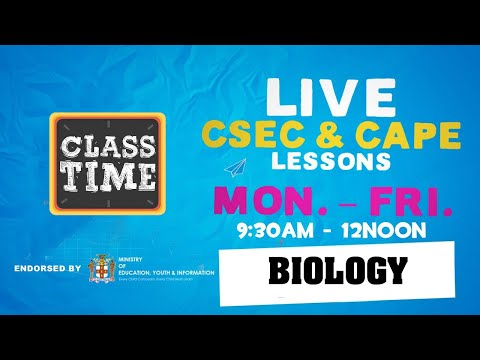CSEC Biology 9:45AM-10:25AM | Educating a Nation - October 26 2020
