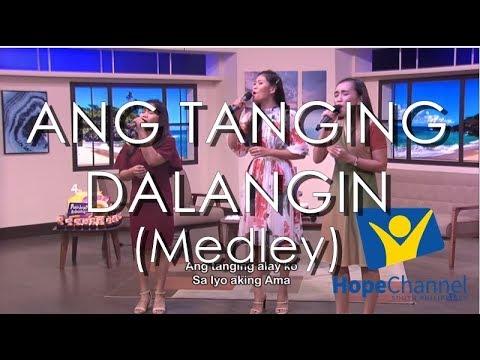 Ang Tanging Dalangin Medley