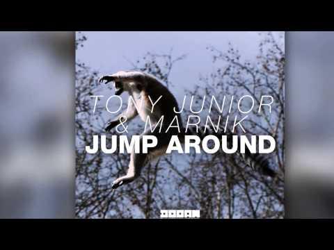 Tony Junior & Marnik - Jump Around (Original Mix) [Official] Mp3