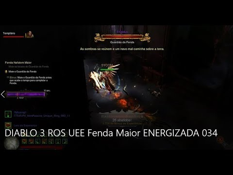 DIABLO 3 ROS UEE Fenda Maior ENERGIZADA 034
