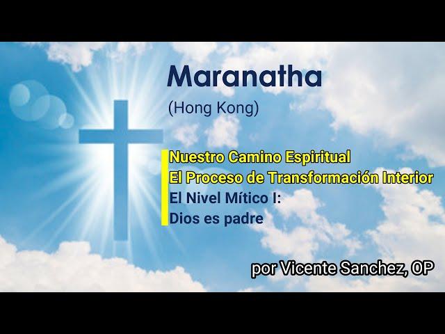 02. El Nivel Mítico (I/IV): Dios es padre