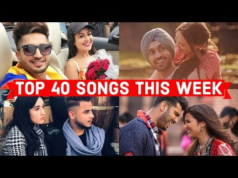 Top 40 Songs This Week Hindi Punjabi 2018 (October16
