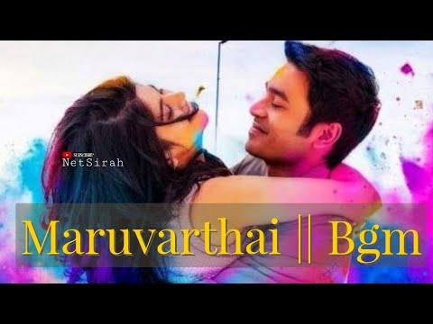 Maruvarthai..|| BGM || 1