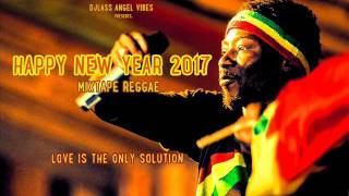 Happy New Year Mixtape 2017 Feat. Jah Cure, Morgan Heritage, Busy Signal, Sizzla, Romain Virgo