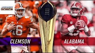 Alabama VS Clemson Hype for 2018 National Championship