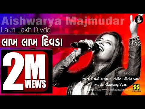 Lakh Lakh Divda | લાખ લાખ દિવડા (ગરબો) | Singer: Aishwarya Majmudar | Music: Gaurang Vyas