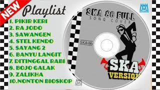 Full Lagu SKA REGGAE tErbaik dan terbaru 2018 - Paling Enak di Dengar