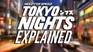 Need for Speed: Tokyo Nights EXPLAINED