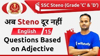 1:00 PM - SSC Steno 2019   English by Sanjeev Sir   Questions Based on Adjective