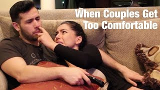 When Couples Get Too Comfortable (part 2 ft The Natural)