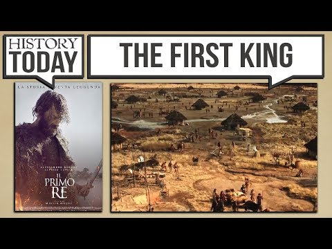 "History Today - ""The First King"" A Film On The Founding Of Rome"