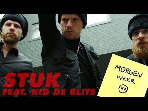 STUK - Morgen Weer ft. Kid de Blits