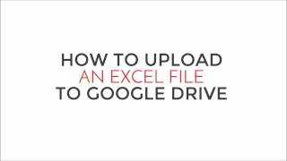 Upload Excel File To Google Drive Youtube