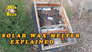 Solar Wax Melter Explained