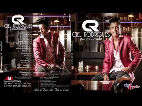 CIEL RODRIGUES  - PAGO DOBRADO -CD Completo 2016