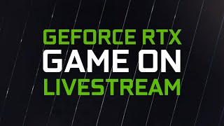 NVIDIA GeForce RTX: Game On Livestream - CES 2021