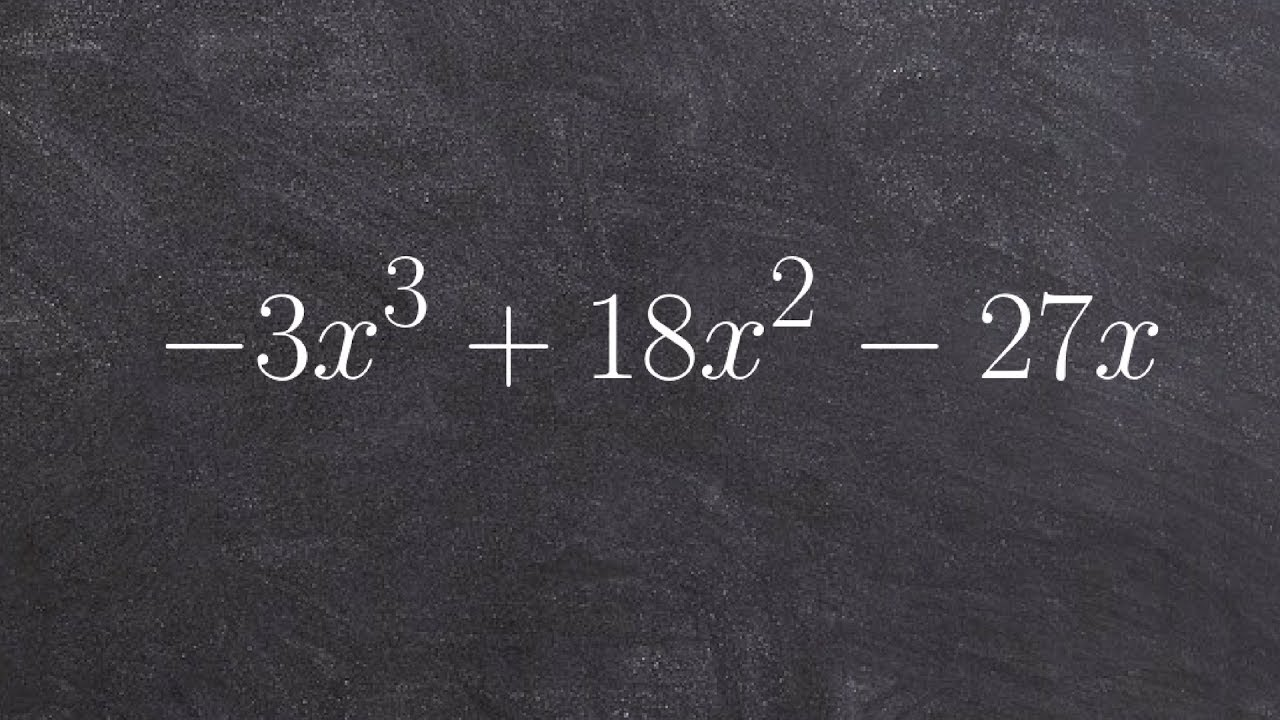 Algebra 2  How To Factor Out A Gcf From A Polynomial To Thenpletely  Factor, 3x^3 + 18x^2  27x