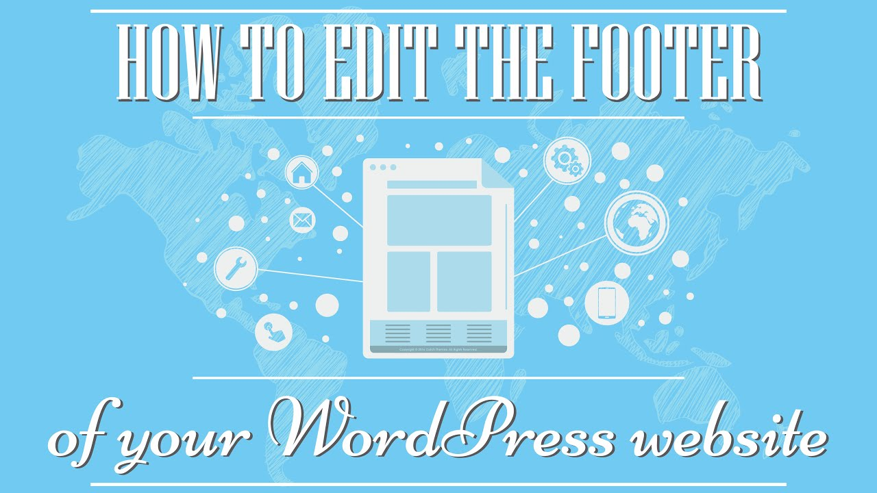 Tutorial: How to edit the footer of your WordPress site