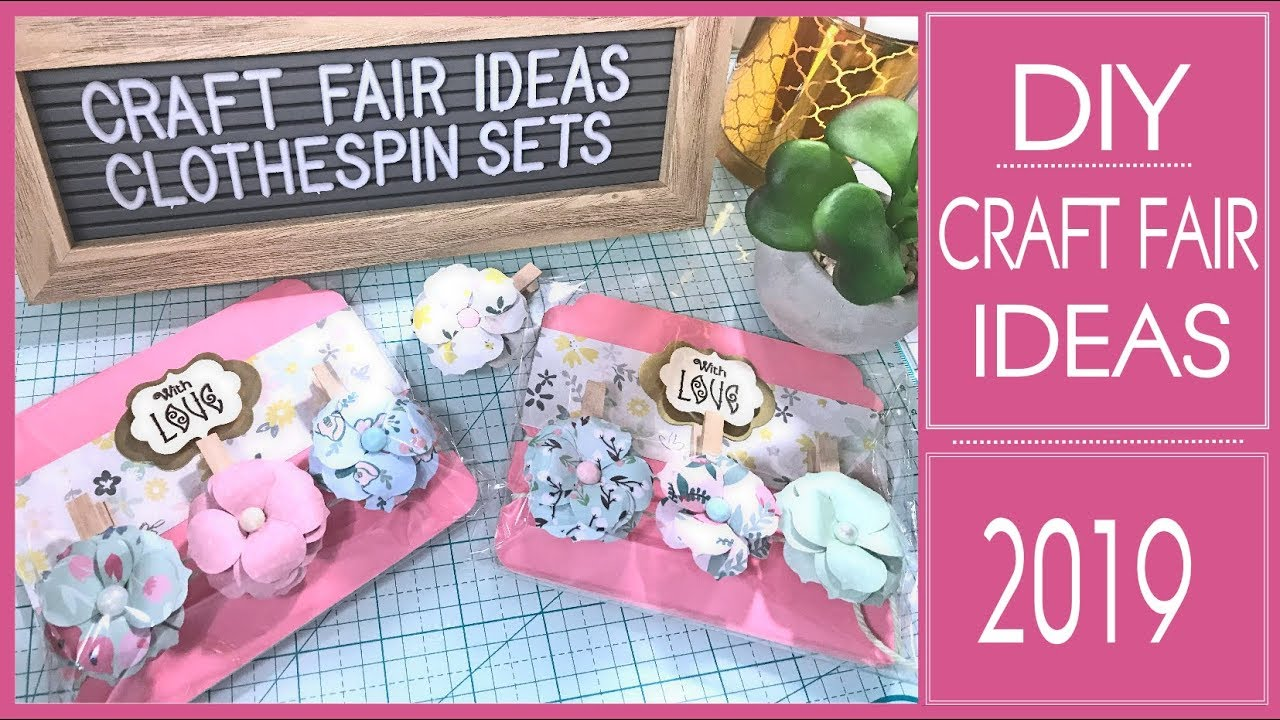 Craft Fair Ideas 2019 - DIY - Flower Clothespin Gift Sets Tutorial
