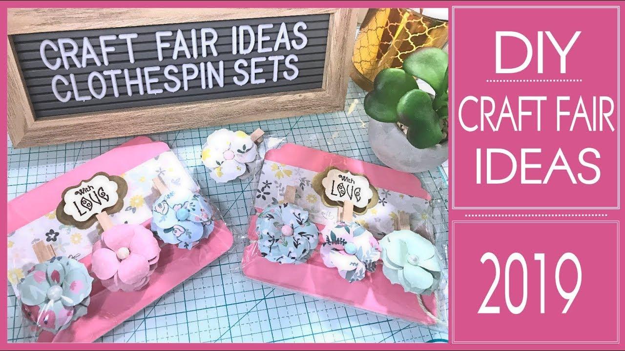 Craft Fair Ideas 2019 Diy Flower Clothespin Gift Sets Tutorial Youtube