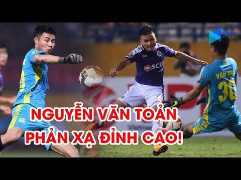 Nguyễn Văn Toản   Màn ra mắt siêu hạng với thầy Park   Thủ môn số 1 trong tương lai   NEXT SPORTS