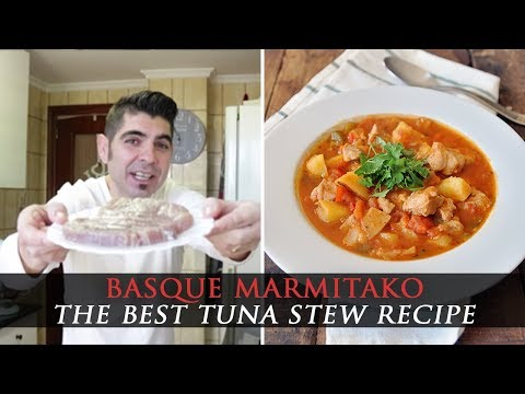 Marmitako - Basque Tuna Fish Stew Recipe