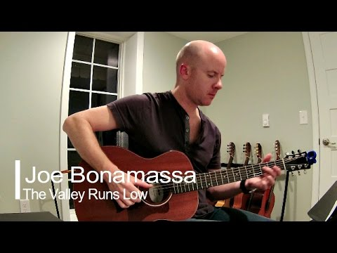 Joe Bonamassa: The Valley Runs Low (Instrumental Guitar Cover) + TAB