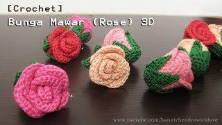 Crochet    Merajut Bunga Mawar (Rose) 3D - Flower Crochet    006