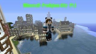 Minecraft - Prodigious City - Pt.1