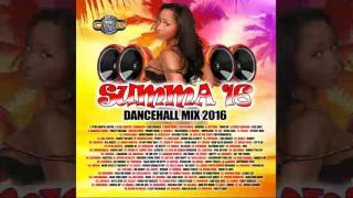 DJ Marvin Chin - Summa 16 (2016 Dancehall Mixtape)