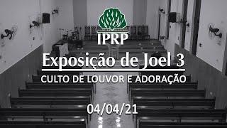 Culto de Louvor e Adoração às 18:00 | AO VIVO