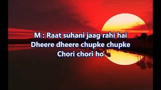 Raat suhani jaag rahi hai - Jigri Dost - Full Karaoke Scrolling Lyrics
