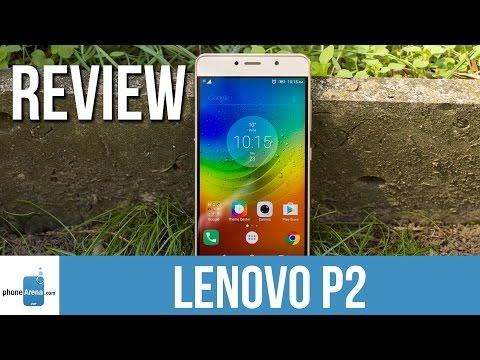Lenovo P2 Review