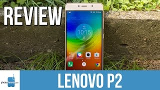 lenovo P2 Review