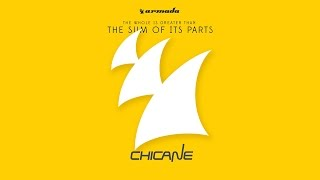 Chicane - The Sum Of Its Parts (Minimix) [OUT NOW]