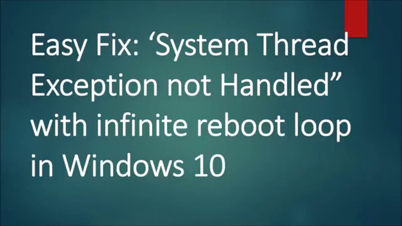 System_thread_exception_not_handled Windows 10