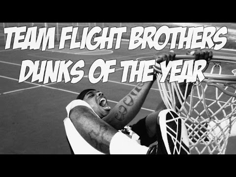 Team Flight Brothers 2014 DUNKS OF THE YEAR! INSANE DUNK MIX